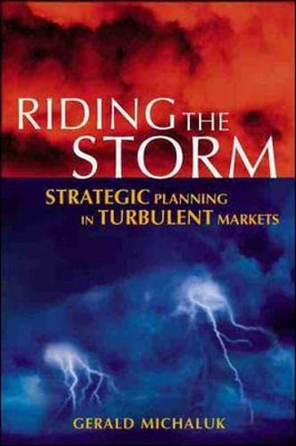 9780077099350: Riding the Storm: Strategic Planning in Turbulent Markets