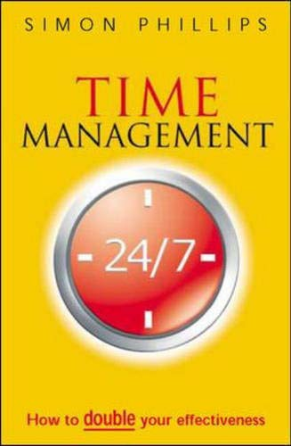 9780077099633: Time Management 24/7: How to Double Your Effectiveness