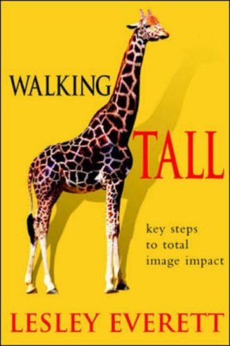 9780077099671: Walking Tall: Key Steps to Total Image Impact