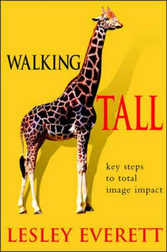 9780077099671: Walking Tall: Key Steps to Total Image Impact