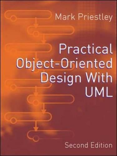 9780077103934: Practical Object-Oriented Design Using UML (UK Higher Education Computing Computer Science)