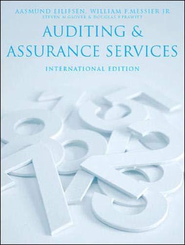 Auditing and Assurance Services International Edition: Aasmund Eilifsen, William