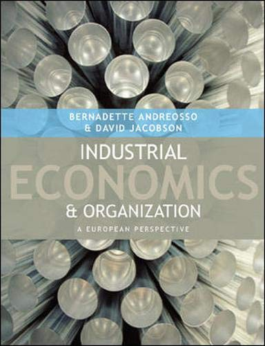 9780077104221: Industrial Economics and Organization: A European Perspective