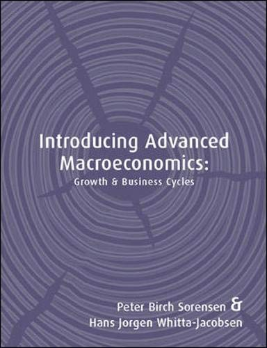 9780077104252 introducing advanced macroeconomics growth and 9780077104252 introducing advanced macroeconomics growth and business cycles fandeluxe Choice Image