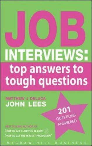 9780077107048: Job Interviews: Top Answers to Tough Questions
