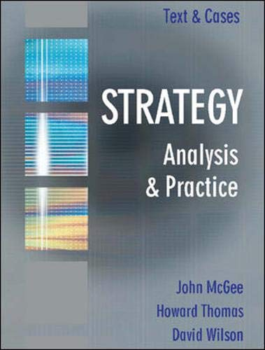 9780077107062: Strategy: Text and Cases: Analysis and Practice