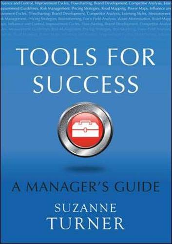 9780077107109: Tools For Success: A Manager's Guide