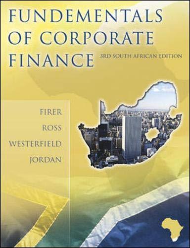 The Fundamentals of Corporate Finance: Firer, Colin; Ross,
