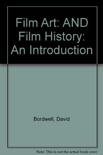 9780077107451: Film Art: AND Film History: An Introduction