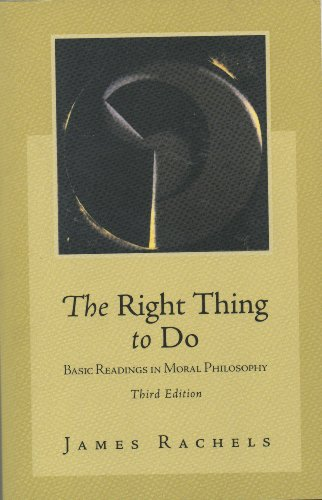 9780077107468: Elements of Moral Philosophy: AND The Right Thing to Do