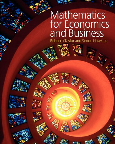 9780077107864: Mathematics for Economics and Business