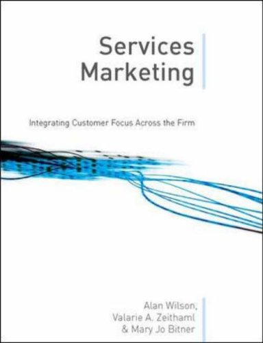 9780077107956: Services Marketing: Integrating Customer Focus across the Firm