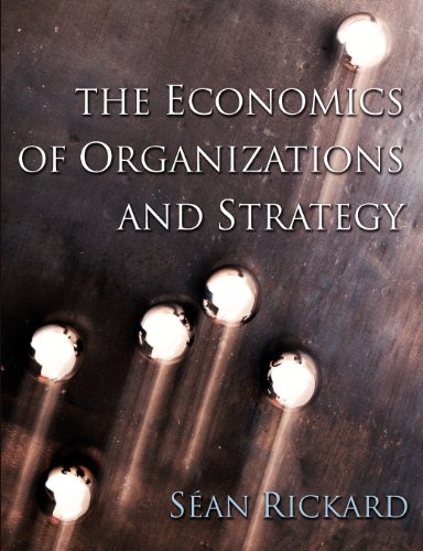 9780077108137: The Economics of Organisations and Strategy