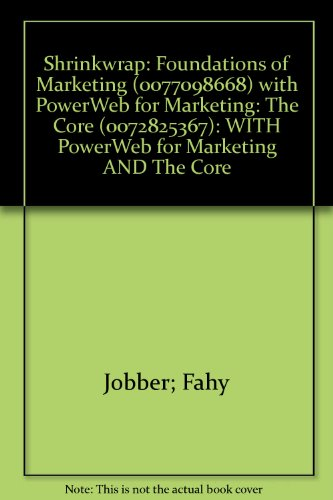 9780077109158: Shrinkwrap: Foundations of Marketing (0077098668) with PowerWeb for Marketing: The Core (0072825367): WITH PowerWeb for Marketing AND The Core