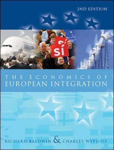 9780077111199: The Economics of European Integration