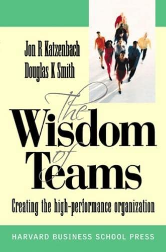 9780077111687: The Wisdom of Teams: Creating the High-Performance Organization (UK Professional Business Management / Business)