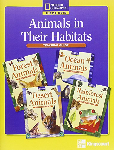 9780077113407: Animals in their Habitats Teaching Notes - National Geographic Theme Sets