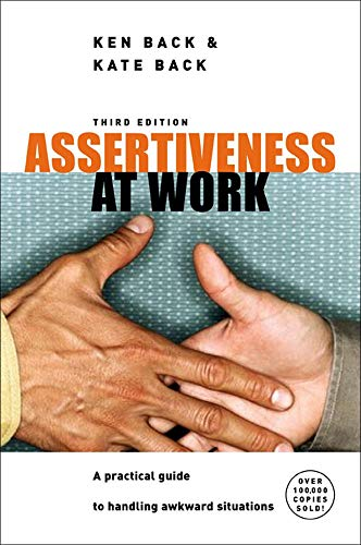9780077114282: Assertiveness at Work: A Practical Guide to Handling Awkward Situations