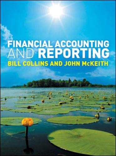 9780077114527: Financial Accounting and Reporting