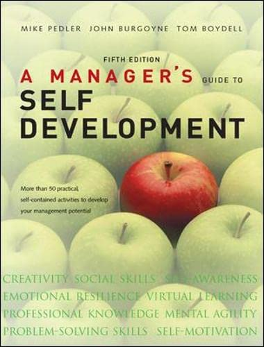 9780077114701: A Manager's Guide to Self Development