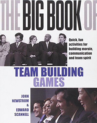9780077114756: The Big Book of Team Building Games: Quick, Fun Activities for Building Morale, Communication and Team Spirit