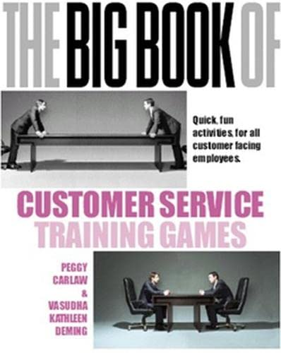 9780077114763: The Big Book of Customer Service Training Games: Quick, Fun Activities for All Customer Facing Employees (Management & Leadership)
