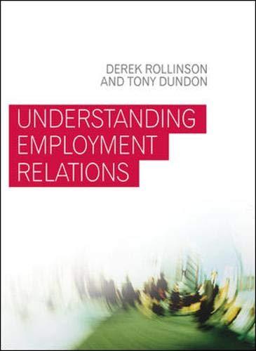 9780077114862: Understanding Employment Relations