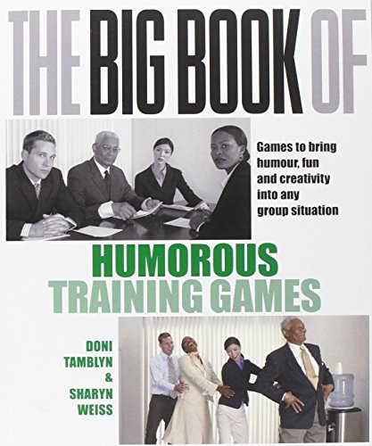 9780077115074: The Big Book of Humorous Training Games. Doni Tamblyn, Sharyn Weiss (UK Professional Business Management / Business)