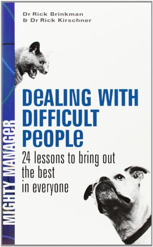 9780077116200: Dealing with Difficult People UK Edition): 24 Lessons for Bringing Out the Best In Everyone