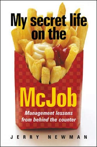 9780077116729: My Secret Life on the McJob: Management Lessons from Behind the Counter