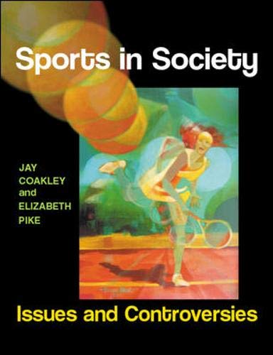 9780077117443: Sports in Society: Issues and Controversies