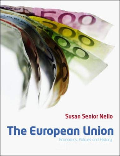 9780077118136: The European Union: Economics, Policies and History