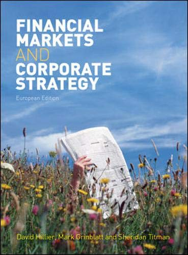 9780077119027: Financial Markets and Corporate Strategy.
