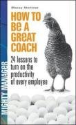 9780077119126: How to Be a Great Coach. by Marshall J. Cook