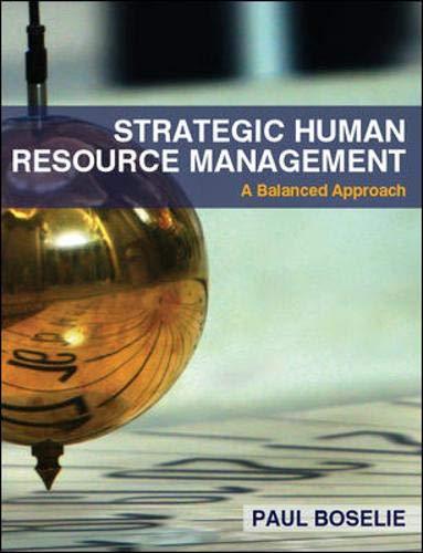 9780077119980: Strategic Human Resource Management: A Balanced Approach