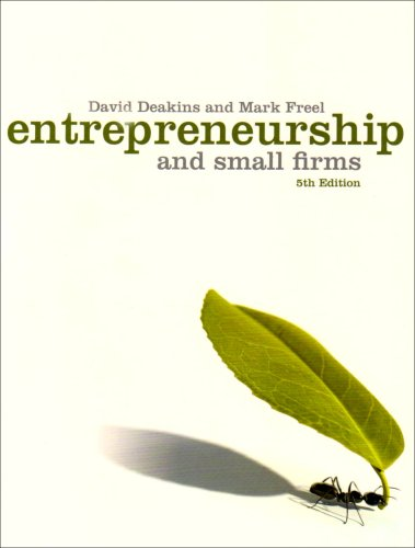 9780077121624: Entrepreneurship and Small Firms. David Deakins and Mark Freel