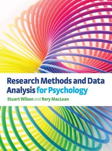 Research Methods and Data Analysis for Psychology (Paperback): Stuart Wilson, Rory MacLean