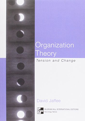 9780077122751: Organizational Theory: Tension and Change