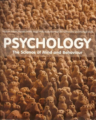 9780077122980: Psychology the Science of Mind & Behaviour