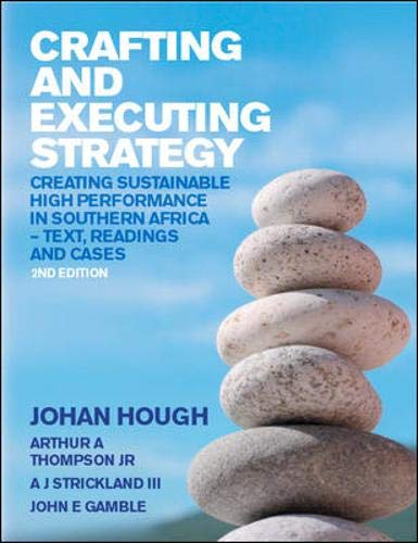 Crafting and Executing Strategy: South African Edition: Hough, Johan
