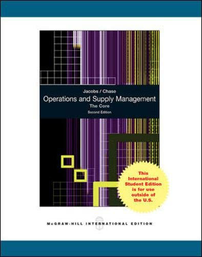 Operations and Supply Management: the Core - International Edition (9780077129057) by F. Robert; Chase, Richard B. Jacobs