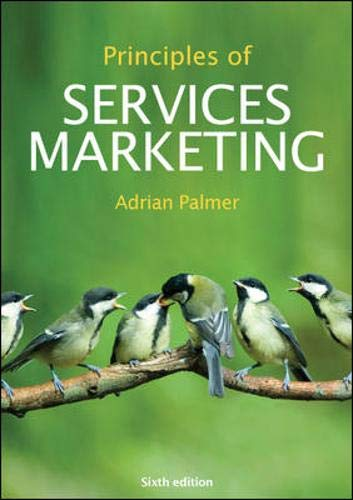 Principles of Services Marketing: Palmer, Adrian