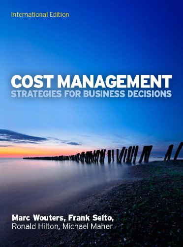 9780077132392: Cost Management: Strategies for Business Decisions (UK Higher Education Business Accounting)