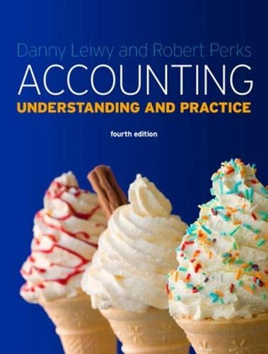 Accounting: Understanding and Practice (UK Higher Education: Perks, Robert, Leiwy,