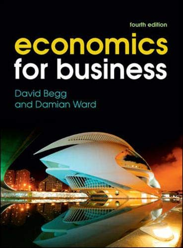 Economics for Business: Ward, Damian, Begg,