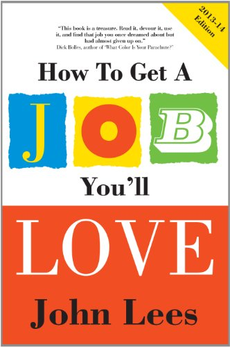 9780077140212: How to Get a Job You'll Love 2013-2014 Edition