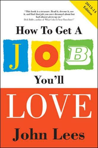 9780077140229: How to Get a Job You'll Love 2013-2014 Edition