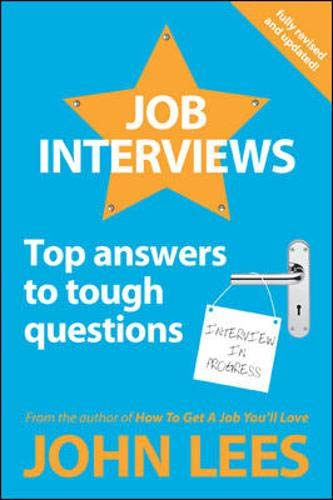 9780077141608: Job Interviews: Top Answers to Tough Questions