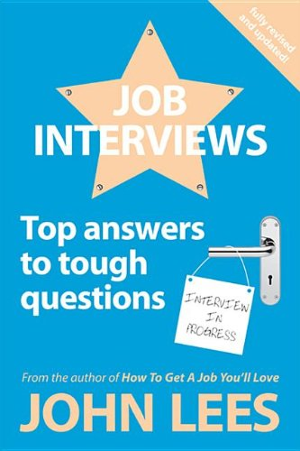 9780077141615: Job Interviews: Top Answers to Tough Questions