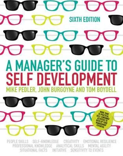 9780077149888: A Manager's Guide to Self Development